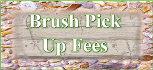 Brush Pick Up Fees Button small.jpg